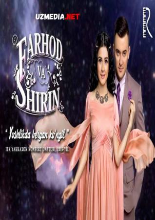Farhod va Shirin - Yoshlikda bergan ko'ngil nomli konsert dasturi 2015 Full HD tas-ix skachat