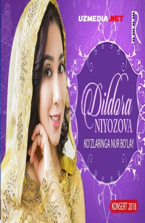 Dildora Niyozova - Ko'zlaringga nur bo'lay nomli konsert dasturi 2018 Full HD tas-ix skachat