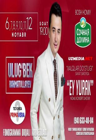 Ulug'bek Rahmatullayev - Ey yurak nomli konsert dasturi 2018 Full HD tas-ix skachat