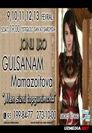 Gulsanam Mamazoitova - Men sizni topgunimcha nomli konsert dasturi 2016 Full HD tas-ix skachat
