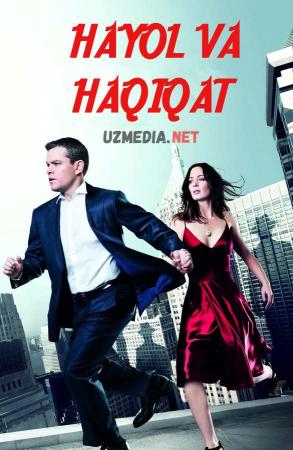 Hayol va haqiqat / Xayol va xaqiqat Uzbek tilida O'zbekcha tarjima kino 2011 Full HD tas-ix skachat