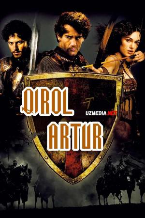 Qirol artur 2004 Uzbek tilida O'zbekcha tarjima kino Full HD tas-ix skachat