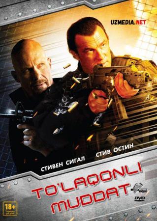 To'laqonli muddat / Maksimal muddat Premyera Uzbek tilida O'zbekcha tarjima kino 2012 Full HD tas-ix skachat