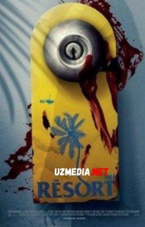 Kurort [Ujas, Qo'rqinchli, Daxshat] Uzbek tilida O'zbekcha tarjima kino 2021 HD tas-ix skachat