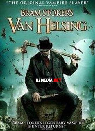 Brem Stokerning Van Xelsinggi [Ujas, Qo'rqinchli, Daxshat] Uzbek tilida O'zbekcha tarjima kino 2021 HD tas-ix skachat