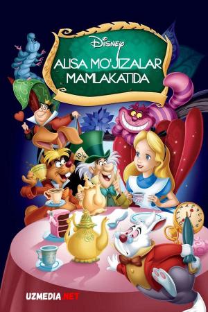 Alisa mo'jizalar mamlakatida / Alisa sehrli ko'zgu ortida Multfilm Uzbek tilida tarjima 1951 Full HD O'zbek tilida tas-ix skachat