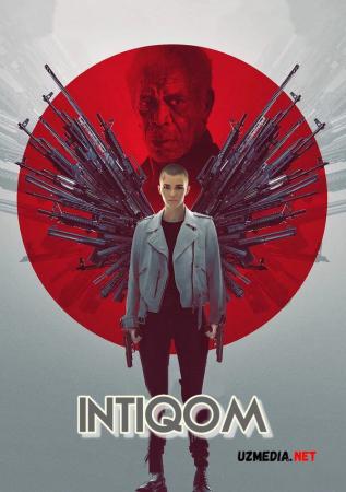 Intiqom / Qasos farishtasi Premyera 2021 Uzbek tilida O'zbekcha tarjima kino Full HD tas-ix skachat