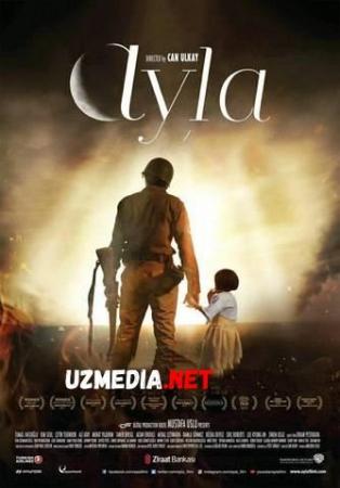 Ayla: Urush qizi Turk kino Uzbek tilida O'zbekcha tarjima kino 2017 HD tas-ix skachat