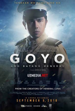 Goyo: Yosh General Uzbek tilida O'zbekcha tarjima kino 2018 Full HD tas-ix skachat