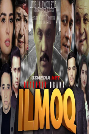 """Ilmoq""(o'zbek film) | Илмок (Узбек фылмъ) 2021 Full HD tas-ix skachat"