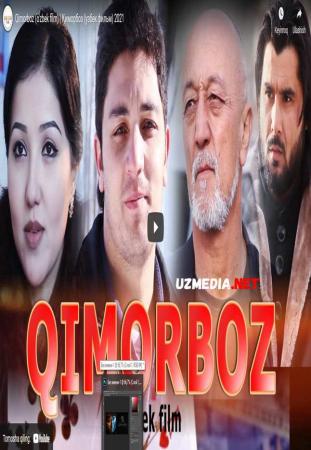 Qimorboz (o'zbek film) | Қиморбоз (узбек фильм) 2021 Full HD tas-ix skachat