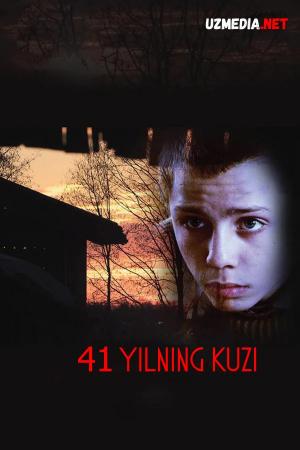 41-yilning kuzi / Qirq birinchi yilning kuzi Rossiya filmi Uzbek tilida O'zbekcha tarjima kino 2016 Full HD tas-ix skachat
