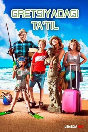 Gretsiyadagi ta'til Uzbek tilida O'zbekcha tarjima kino 2012 Full HD tas-ix skachat