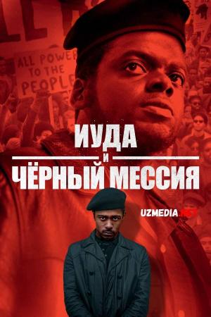 Judas va Qora Masih / Iuda va Qora Masix Uzbek tilida O'zbekcha tarjima kino 2021 Full HD tas-ix skachat