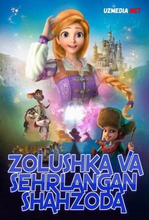 Zolushka va sehrlangan shahzoda HD Multfilm Uzbek tilida 2018