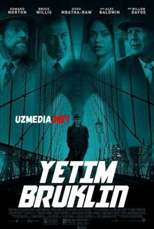 Yetim Bruklin / Bryuklin Uzbek tilida O'zbekcha tarjima kino 2019 HD skachat