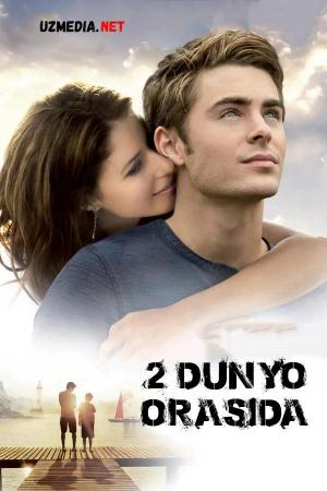 2 dunyo orasida / Ikki dunyo orasi Uzbek tilida O'zbekcha tarjima kino 2010 Full HD tas-ix skachat