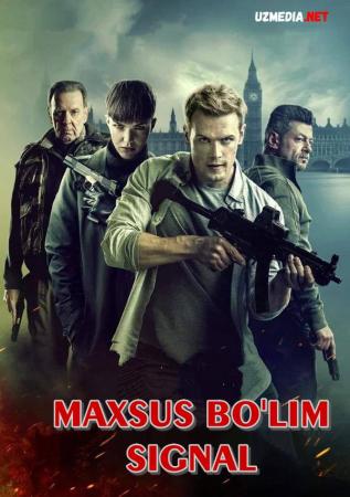 Maxsus bo'lim: Signal / Maxsus guruh: Signal Premyera 2021 Uzbek tilida O'zbekcha tarjima kino Full HD tas-ix skachat