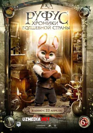 Rufus: Sehrli mamlakat xronikalari Uzbek tilida O'zbekcha tarjima kino 2020 Full HD tas-ix skachat