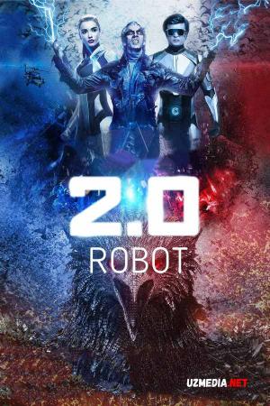 Robot 2.0 Premyera Hind kino Uzbek tilida 2018 O'zbek tarjima tas-ix skachat