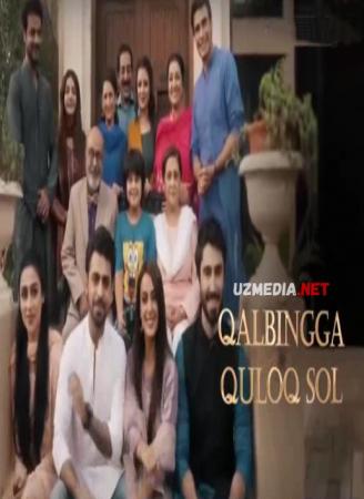 Qalbingga quloq sol Pokiston seriali Barcha qismlar Uzbek tilida O'zbekcha tarjima 2018 Full HD tas-ix skachat