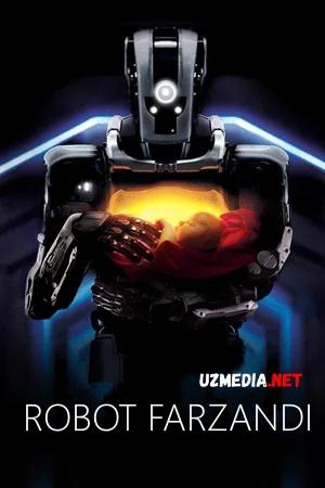 Robot farzandi / Robot bolasi Uzbek tilida O'zbekcha tarjima kino 2018 Full HD tas-ix skachat