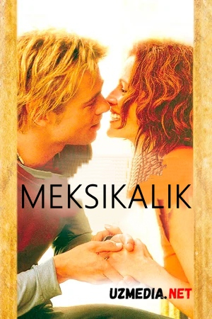 Meksikalik Uzbek tilida O'zbekcha tarjima kino 2001 Full HD tas-ix skachat