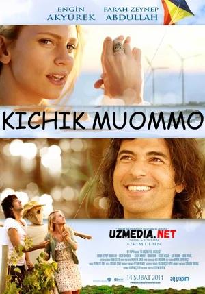 Kichik muommo / Eylulning kichik muammosi Turk kino Uzbek tilida O'zbekcha tarjima kino 2014 Full HD tas-ix skachat