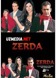 Zerda Turk seriali Uzbek tilida O'zbekcha tarjima kino 2004 Full HD tas-ix skachat
