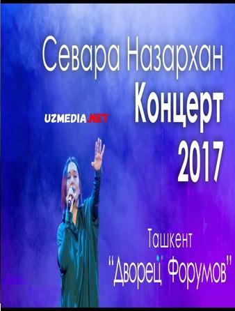 Севара Назархан Концерт 2017 (Полная версия) Sevara Nazarkhan Konsert 2017 (Full version)