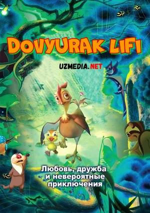 Dovyurak Lifi / Jasur Liffi Multfilm Uzbek tilida tarjima 2011 Full HD O'zbek tilida tas-ix skachat