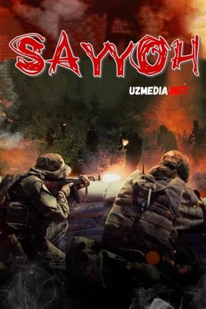 Sayyoh / Sayyox / Turist Premyera 2021 Uzbek tilida O'zbekcha tarjima kino Full HD tas-ix skachat