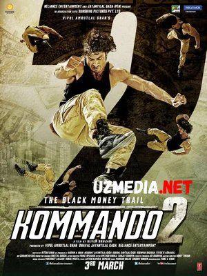 Kommando 2 / Komando 2 / Commando 2 / Kamondo 2 Hind kino Uzbek tilida O'zbekcha tarjima kino 2017 HD tas-ix skachat