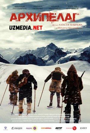 Arxipelag Rossiya filmi 2020 Uzbek tilida O'zbekcha tarjima kino Full HD tas-ix skachat