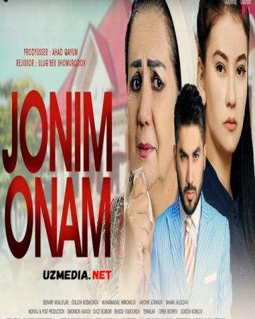Jonim onam (o'zbek film) | Жоним онам (узбекфильм) 2021 Full HD tas-ix skachat