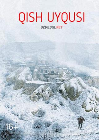 Qish uyqusi Turkiya dramasi Uzbek tilida O'zbekcha tarjima kino 2014 Full HD tas-ix skachat