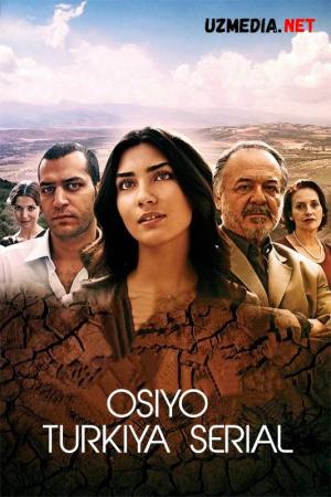 Osiyo / Asi Turkiya seriali Barcha qismlar Uzbek tilida O'zbekcha tarjima kino 2007 Full HD tas-ix skachat