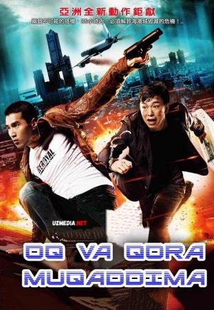Oq va qora: Muqaddima Premyera Uzbek tilida O'zbekcha tarjima kino 2011 Full HD tas-ix skachat