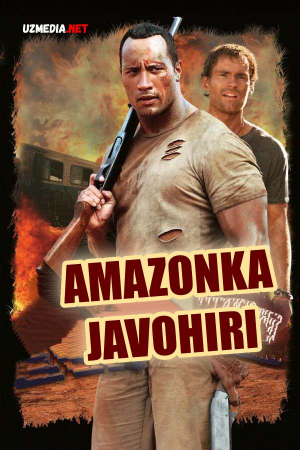 Amazonka javohiri / Amazon javoxiri Uzbek tilida O'zbekcha tarjima kino 2003 Full HD tas-ix skachat