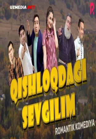 Qishloqdagi sevgilim (o'zbek film) | Кишлокдаги севгилим (узбекфильм) 2021 Full HD tas-ix skachat