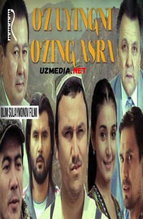 O'z uyingni o'zing asra (o'zbek film) | Уз уйингни узинг асра (узбекфильм) 2016 Full HD tas-ix skachat