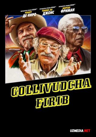 Gollivudcha firib / Gollivud firibgarligi Premyera 2020 Uzbek tilida O'zbekcha tarjima kino Full HD tas-ix skachat