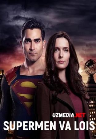 Supermen va Lois DC AQSH seriali Barcha qismlar Uzbek tilida O'zbekcha tarjima kino 2021 Full HD tas-ix skachat