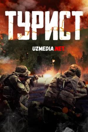 Turist 2021 Rossiya filmi Uzbek tilida O'zbekcha tarjima kino Full HD tas-ix skachat