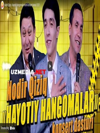 Nodir Qiziq - Hayotiy hangomalar nomli konsert dasturi 2021 Full HD tas-ix skachat