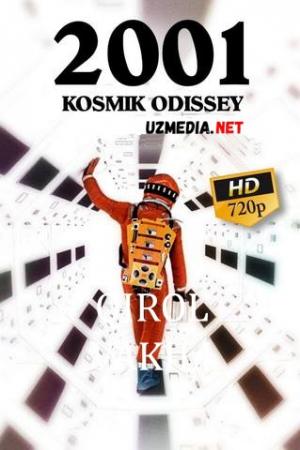 """2001 yil: """"Kosmik odisseya"""" Uzbek tilida O'zbekcha tarjima kino 1968 Full HD tas-ix skachat"""