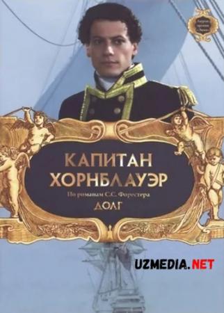Kapitan Xornblauer Barcha qismlar 2003 Uzbek tilida O'zbekcha tarjima kino Full HD tas-ix skachat