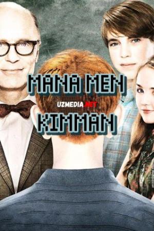 Mana men kimman / Men shu yerdaman Uzbek tilida O'zbekcha tarjima kino 2011 Full HD tas-ix skachat