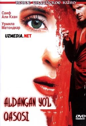 Aldangan ayolning qasosi Hind kino Uzbek tilida O'zbekcha tarjima kino 2004 Full HD tas-ix skachat