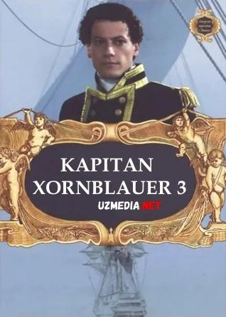 Kapitan Xornblauer 3 2003 Uzbek tilida O'zbekcha tarjima kino Full HD tas-ix skachat